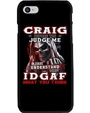 Craig - IDGAF WHAT YOU THINK M003 Phone Case thumbnail