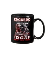 Edgardo - IDGAF WHAT YOU THINK M003 Mug front