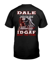 Dale - IDGAF WHAT YOU THINK  Classic T-Shirt thumbnail