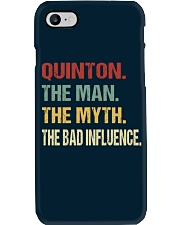 Quinton The man The myth The bad influence Phone Case thumbnail