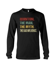 Quinton The man The myth The bad influence Long Sleeve Tee thumbnail