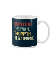 Quinton The man The myth The bad influence Mug thumbnail