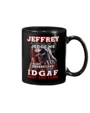 Jeffrey - IDGAF WHAT YOU THINK M003 Mug front
