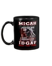 Micah - IDGAF WHAT YOU THINK M003 Mug back