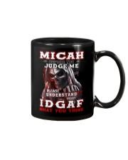 Micah - IDGAF WHAT YOU THINK M003 Mug front