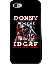 Donny - IDGAF WHAT YOU THINK M003 Phone Case thumbnail