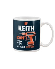 If Keith Cant Fix It - We Are All Screwed Mug tile