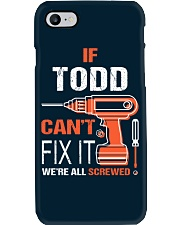 If Todd Cant Fix It - We Are All Screwed Phone Case thumbnail