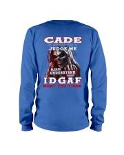 Cade - IDGAF WHAT YOU THINK M003 Long Sleeve Tee thumbnail