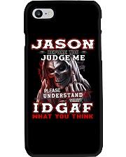 Jason - IDGAF WHAT YOU THINK  Phone Case thumbnail