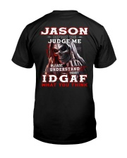 Jason - IDGAF WHAT YOU THINK  Classic T-Shirt thumbnail