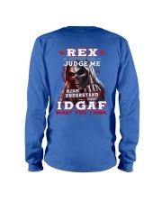 Rex - IDGAF WHAT YOU THINK M003 Long Sleeve Tee thumbnail