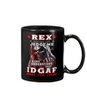 Rex - IDGAF WHAT YOU THINK M003 Mug front