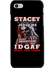 Stacey - IDGAF WHAT YOU THINK  Phone Case thumbnail