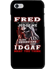 Fred - IDGAF WHAT YOU THINK M003 Phone Case thumbnail