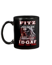 Fitz - IDGAF WHAT YOU THINK M003 Mug back