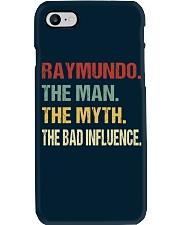 Raymundo The man The myth The bad influence Phone Case thumbnail