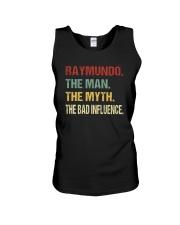 Raymundo The man The myth The bad influence Unisex Tank thumbnail