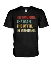 Raymundo The man The myth The bad influence V-Neck T-Shirt thumbnail