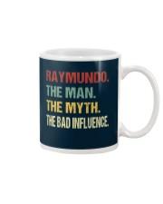 Raymundo The man The myth The bad influence Mug thumbnail