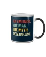Raymundo The man The myth The bad influence Color Changing Mug thumbnail