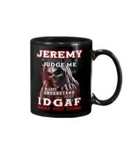 Jeremy - IDGAF WHAT YOU THINK M003 Mug front