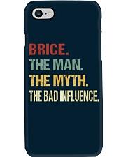 Brice The man The myth The bad influence Phone Case thumbnail