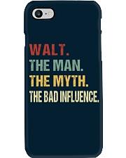 Walt The man The myth The bad influence Phone Case thumbnail