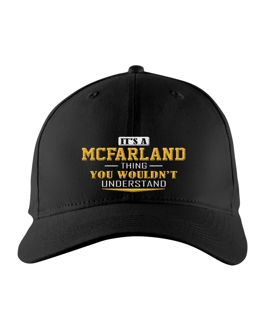 MCFARLAND - Thing You Wouldnt Understand Embroidered Hat
