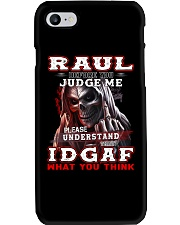 Raul - IDGAF WHAT YOU THINK M003 Phone Case thumbnail
