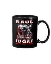 Raul - IDGAF WHAT YOU THINK M003 Mug front