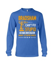 BRADSHAW - FIX WHAT STUPID DOES Long Sleeve Tee thumbnail