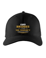 BRIDGES - Thing You Wouldnt Understand Embroidered Hat front