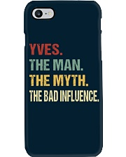 Yves The man The myth The bad influence Phone Case thumbnail