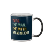 Yves The man The myth The bad influence Color Changing Mug thumbnail
