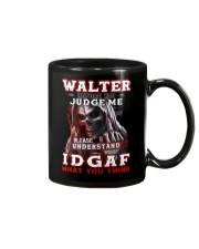 Walter - IDGAF WHAT YOU THINK M003 Mug front