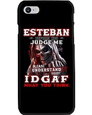 Esteban - IDGAF WHAT YOU THINK M003 Phone Case thumbnail