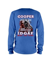 Cooper - IDGAF WHAT YOU THINK  Long Sleeve Tee thumbnail