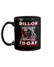 Dillon - IDGAF WHAT YOU THINK M003 Mug back