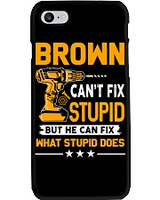 BROWN - FIX WHAT STUPID DOES Phone Case thumbnail