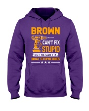 BROWN - FIX WHAT STUPID DOES Hooded Sweatshirt thumbnail