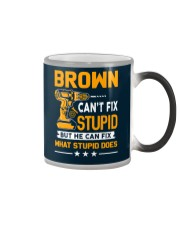 BROWN - FIX WHAT STUPID DOES Color Changing Mug thumbnail