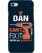 If Dan Cant Fix It - We Are All Screwed Phone Case thumbnail