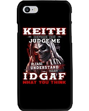 Keith - IDGAF WHAT YOU THINK M003 Phone Case thumbnail