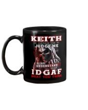 Keith - IDGAF WHAT YOU THINK M003 Mug back
