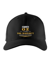 OZ - THING YOU WOULDNT UNDERSTAND Embroidered Hat front