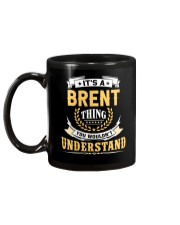 Brent - thing you wouldnt understand M002 Mug back