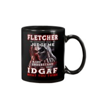Fletcher - IDGAF WHAT YOU THINK M003 Mug front