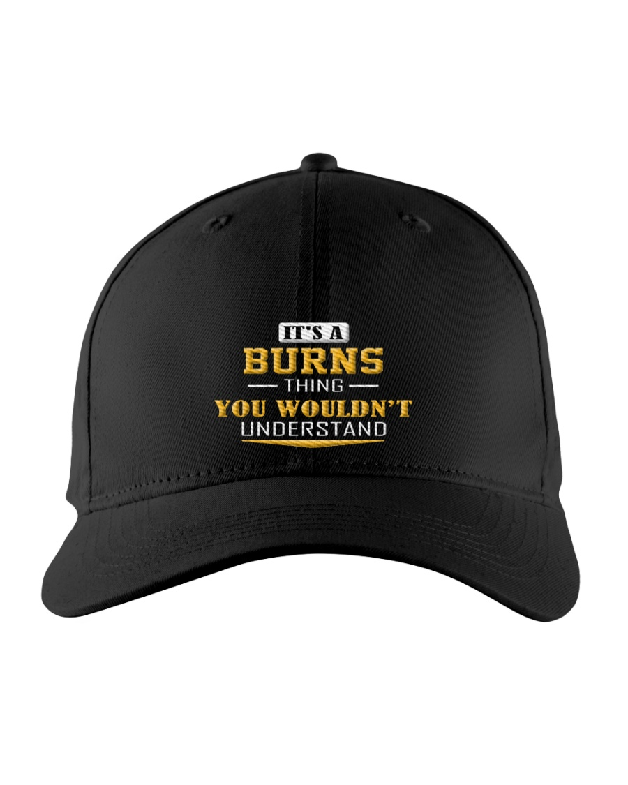 BURNS - Thing You Wouldnt Understand Embroidered Hat