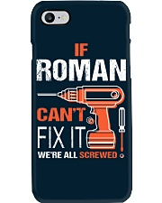 If Roman Cant Fix It - We Are All Screwed Phone Case thumbnail